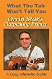 Orrin Star'S Flatpicking Primer [DVD] [2008] [Region 1] [NTSC]