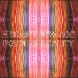PSYCHIC REALITY - Vibrant New Age - 33T
