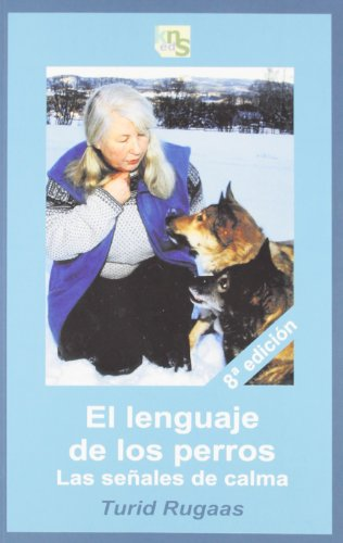 El Lenguaje De Los Perros