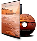A Day at the Beach - DVD with relaxing waves, beach scenes and nature sounds