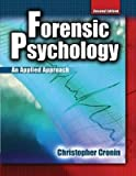 img - for [(Forensic Psychology)] [Author: Christopher Cronin] published on (April, 2009) book / textbook / text book