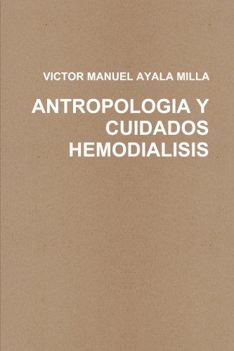 Antropologia Y Cuidados Enfermeros En Hemodialisis