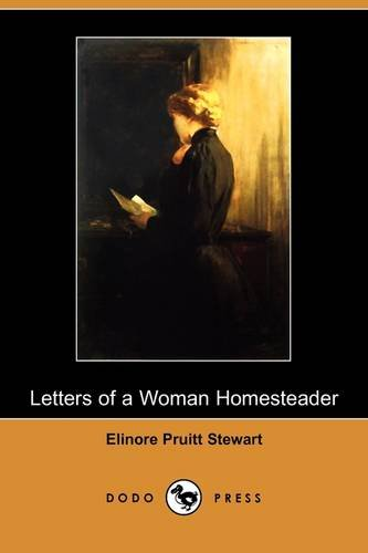 a literary analysis of the letters of a woman homesteader Hester's story parallels eve, the original mother of mankind, a woman exiled from the new garden of eden due to an unforgivable sin botanical metaphors in the scarlet letter the influence of british literature on the birth of american artistry.