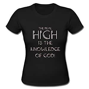 The real high is the knowledge of god funny Bible t shirt quotes