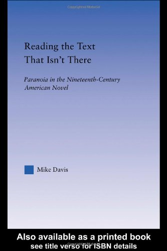 Reading the Text That Isn't There: Paranoia in the Nineteenth-Century Novel (Literary Criticism and Cultural Theory)