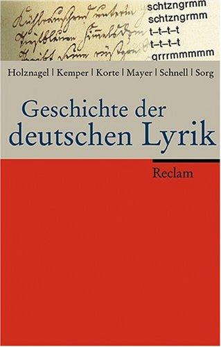 Geschichte der deutschen Lyrik: Eine einbändige Geschichte der deutschsprachigen Lyrik vom Mittelalter bis in die unmittelbare Gegenwart
