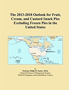 The 2013-2018 Outlook for Fruit, Cream, and Custard Snack