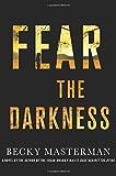 Fear the Darkness: A Thriller (Brigid Quinn Series)
