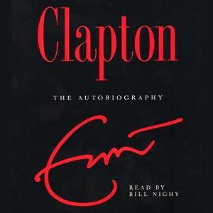 Clapton: The Autobiography | [Eric Clapton]