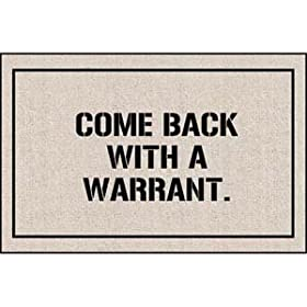 Come Back With Warrant Doormat
