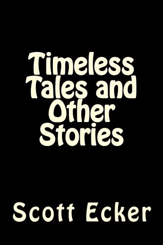 Timeless Tales and Other Stories