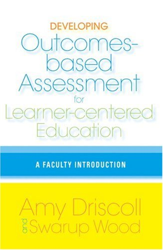 Developing Outcomes-Based Assessment for Learner-Centered...