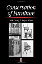 Hot Sale Conservation of Furniture (Butterworth-Heinemann Series in Conservation and Museology)