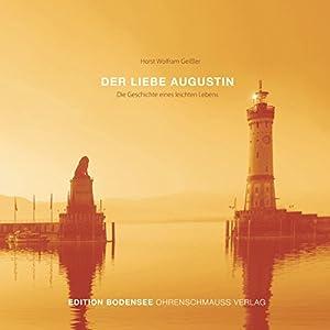 Der liebe Augustin Hörbuch