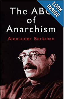 alexander berkman abc associated with anarchism together with various other essays