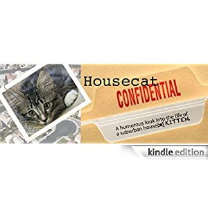 Housecat Confidential Fin and Meg S Hart