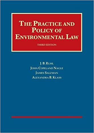 The Practice and Policy of Environmental Law (University Casebook Series)