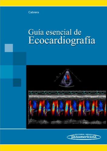 GUIA ESENCIAL DE ECOCARDIOGRAFIA