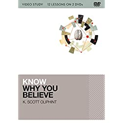 Know Why You Believe Video Study: 12 Lessons on 2 DVDs