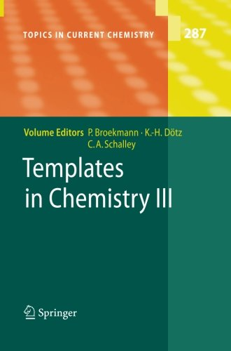 Templates in Chemistry III (Topics in Current Chemistry)