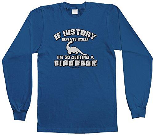 Threadrock Big Boys' History Repeats Itself I'M Getting A Dinosaur L/S T-Shirt L Royal Blue front-1021407