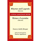 Rhymes and Legends (Selection)/Rimas y Leyendas (seleccion): A Dual-Language Book (Dover Dual Language Spanish)
