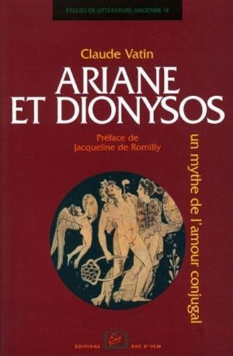 ariane et dionysos ; un mythe de l'amour conjugal PDF