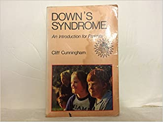 Down's Syndrome: An Introduction for Parents written by Cliff Cunningham