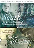 South / Snow, Sand And Savages - 2-DVD Set ( In the Grip of Polar Ice ) ( Shackleton's Expedition to the Antarctic )