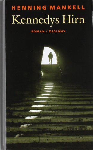 Kennedys Hirn: Roman