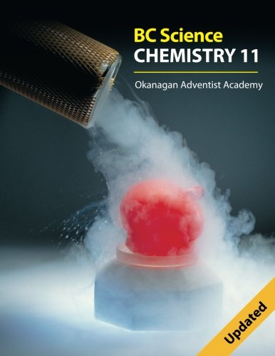 Bc Science Chemistry 11: Okanagan Adventist Academy