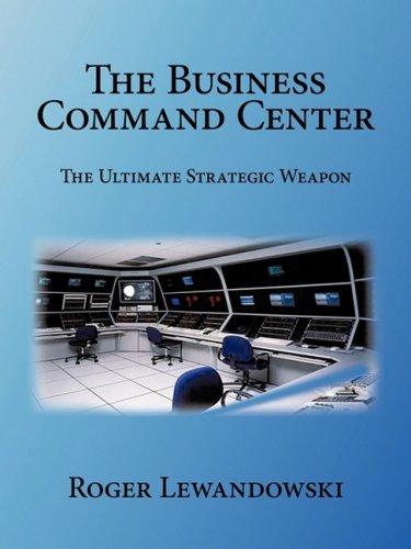El centro de mando de negocio: La última arma estratégica