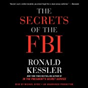 The Secrets of the FBI | [Ronald Kessler]