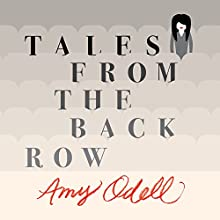 Tales from the Back Row: An Outsider's View from Inside the Fashion Industry (       UNABRIDGED) by Amy Odell Narrated by C. S. E Cooney