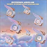 30 Seconds Over Winterland by Jefferson Airplane [Music CD]