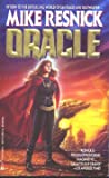 Oracle (0441586945) by Resnick, Mike