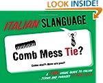 Italian Slanguage: A Fun Visual Guide...