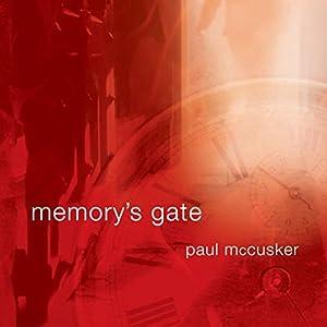 Memory's Gate Audiobook