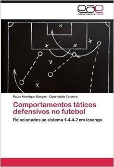 Comportamentos táticos defensivos no futebol: Relacionados ao sistema