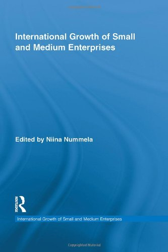 International Growth of Small and Medium Enterprises (Routledge Studies in International Business and the World Economy)
