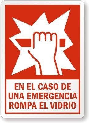 """En El Caso De Una Emergencia Rompa El Vidrio, Plastic Sign, 10"""" x 7"""