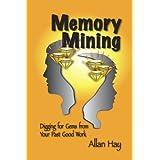 Memory Mining