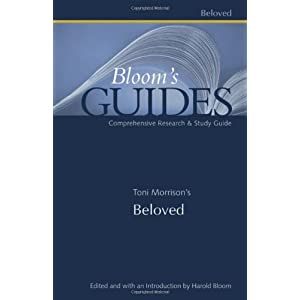 "girl detective blog archive ""bloom s guides toni morrison s  2 responses to """"bloom s guides toni morrison s beloved """""