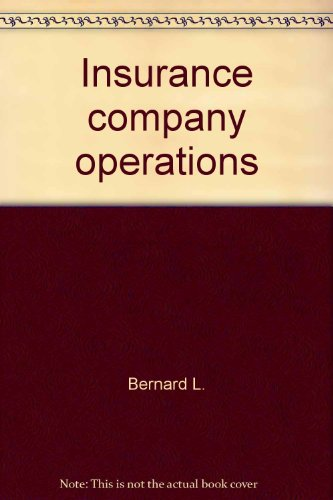 Insurance Company Operations (2 Volumes)