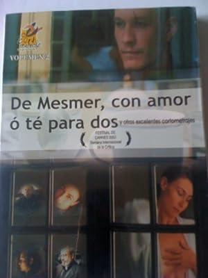 De Mesmer, con amor ó té para dos y otros ezcelentes cortometrajes