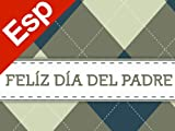 Amazon eGift Card - Feliz Dia del Padre (Argyle)
