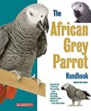 img - for Mattie Sue Athan: The African Grey Parrot Handbook (Paperback); 2009 Edition book / textbook / text book