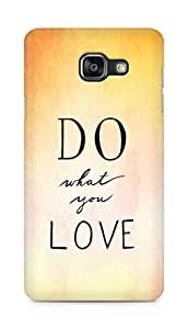 AMEZ do what you love Back Cover For Samsung Galaxy A5 (2016 EDITION)