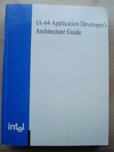 IA -64 Application Developer's Architecture Guide
