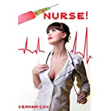 Nurse! (Nurse/Patient Sex)by Deanna Cox